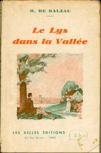 balzac,le lys dans la vallée,roman,littérature française,scènes de la vie de campagne,apprentissage,éducation sentimentale,touraine,nature,culture
