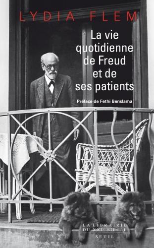 lydia flem,la vie quotidienne de freud et de ses patients,essai,littérature française,freud,psychanalyse,vienne,juifs,culture