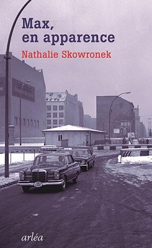 nathalie skowronek,max,en apparence,roman,littérature française,belgique,shoah,famille