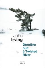 irving,dernière nuit à twisted river,roman,littérature anglaise,etats-unis,suspense,drames,fugitifs,père et fils,amitié,écriture,culture