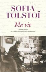 tolstoï,sofia bers,ma vie,autobiographie,littérature russe,enfance,jeunesse,mariage,culture