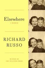 russo,richard,ailleurs,récit,littérature anglaise,etats-unis,autobiographie,mère et fils,famille,culture