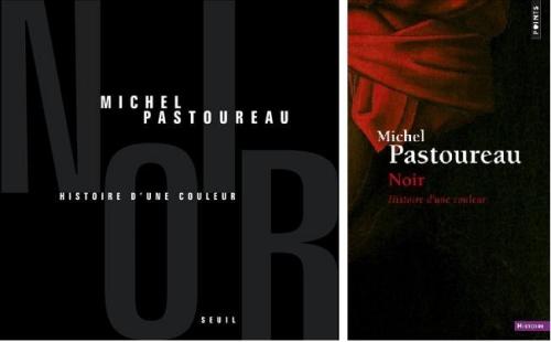 pastoureau,noir,histoire d'une couleur,essai,littérature française,histoire,europe,couleurs,symbolisme,culture