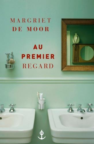 margriet de moor,au premier regard,roman,littérature néerlandaise,couple,solitude,culture