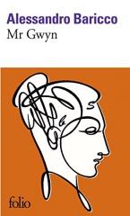 baricco,alessandro,mr gwyn,roman,littérature italienne,écrivain,écriture,portrait,culture