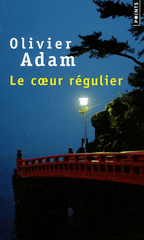 adam,le coeur régulier,roman,littérature française,japon,deuil,culture