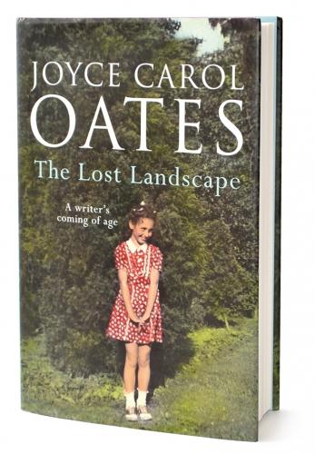 joyce carol oates,paysage perdu,de l'enfant à l'écrivain,récit,littérature anglaise,etats-unis,enfance,études,famille,écriture,littérature,culture