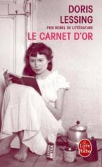 lessing,doris,le carnet d'or,roman,littérature anglaise,liberté,communisme,féminisme,création littéraire,amitié,culture