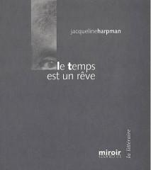 harpman,le temps est un rêve,roman,littérature française,belgique,vieillesse,jeunesse,rajeunir,rêve,culture