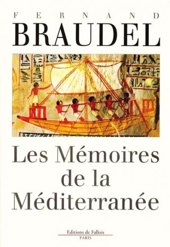 braudel,les mémoires de la méditerranée,préhistoire et antiquité,essai,littérature française,méditerranée,géographie,histoire,civilisation,culture
