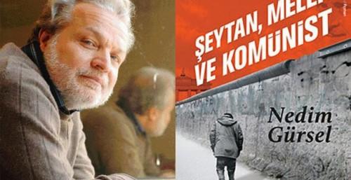 gürsel,nedim,roman,littérature turque,nâzim hikmet,poésie,révolution,communisme,berlin,moscou,istanbul,turc,turquie,culture