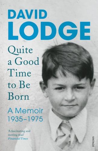 lodge,david,né au bon moment,autobiographie,1935-1975,littérature anglaise,catholicisme,études,sexualité,société,culture