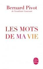 pivot,les mots de ma vie,essai,littérature française,dictionnaire,mots,langage,autobiographie,culture