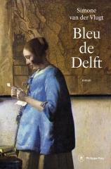 simone van der vlugt,bleu de delft,roman,littérature néerlandaise,pays-bas,xviie,peinture sur céramique,culture