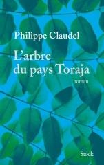 philippe claudel,l'arbre du pays toraja,roman,littérature française,mort,vie,cinéma,culture