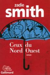 smith,zadie,ceux du nord-ouest,roman,littérature anglaise,londres,quartiers,amitié,couple,milieu social,culture