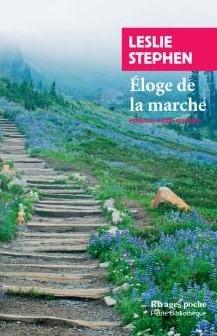 leslie stephen,eloge de la  marche,essai,littérature anglaise,mont blanc,alpes,marche,virginia woolf,culture