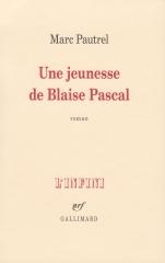 pautrel,une jeunesse de blaise pascal,roman,littérature française,pascal,jeunesse,mathématiques,apprentissage,culture