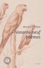 carême,maurice,nonante-neuf poèmes,poésie,littérature français,belgique,écrivain belge,culture