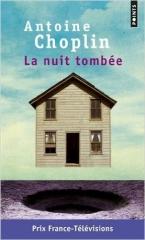choplin,antoine,la nuit tombée,roman,littérature française,russie,tchernobyl,culture