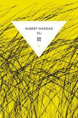haddad,hubert,ma,roman,littérature française,haïkus,santoka,japon,marche,poésie,amour,culture