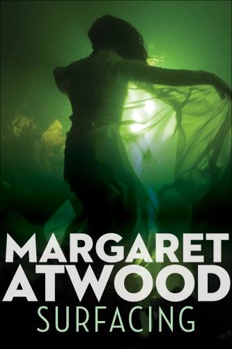 atwood,margaret,faire surface,roman,littérature anglaise,canada,nature,amour,famille,quête intérieure,suspense,culture