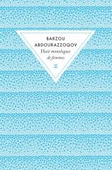 Abdourazzoqov huit-monologues-de-femmes.jpg