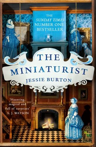 burton,jessie,miniaturiste,roman,littérature anglaise,amsterdam,xviie,marchands,mariage,maison de poupée,culture