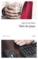 joyce carol oates,valet de pique,roman,littérature anglaise,etats-unis,suspense,thriller,culture