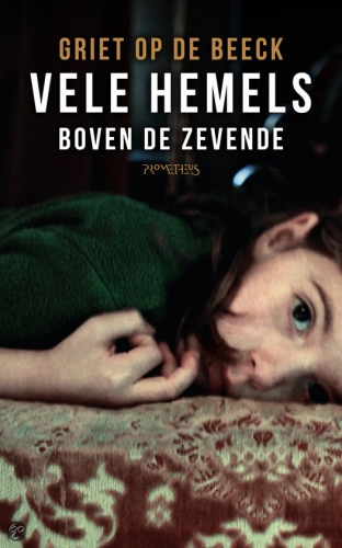 griet op de beeck,bien des ciels au-dessus du septième,roman,littérature néerlandaise,écrivain belge,famille,solitude,sens de la vie,culture,vie quotidienne