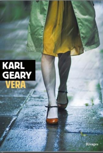 geary,karl,vera,roman,littérature anglaise,irlande,roman d'amour,adolescence,société,mal de vivre,culture