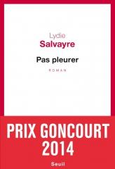 salvayre,pas pleurer,roman,littérature française,guerre d'espagne,bernanos,liberté,révolution,culture