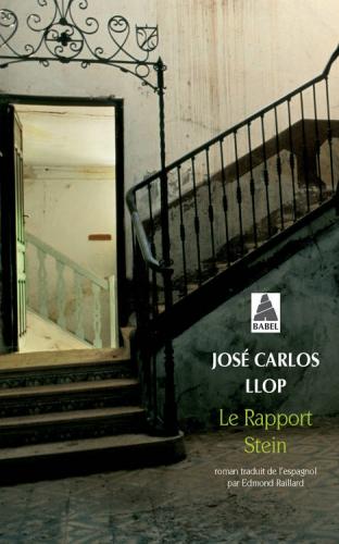 carlos llop,josé,le rapport stein,roman,littérature espagnole,école,adolescence,amitié,secrets de famille,culture