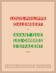 dalembert,avant que les ombres s'effacent,roman,littérature française,pologne,allemagne,france,haïti,nazisme,exil,réfugiés,juifs,langue française,famille,culture