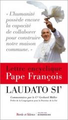 pape françois,laudato si,encyclique,sauvegarde de la maison commune,protection de l'environnement,lutte contre la pauvreté,écologie,françois d'assise,mode de vie,culture,planète,société,foi,engagement,spiritualité