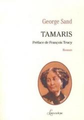 sand,george,tamaris,roman,littérature française,provence,toulon,amour,amitié,romantisme,culture