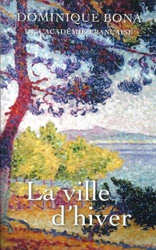 arcachon,bona,incipit,la ville d'hiver,littérature française,roman