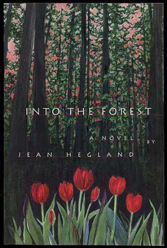 hegland,jean,dans la forêt,roman,littérature américaine,forêt,nature,civilisation,survie,famille,éducation,soeurs,apprentissage,autonomie,culture