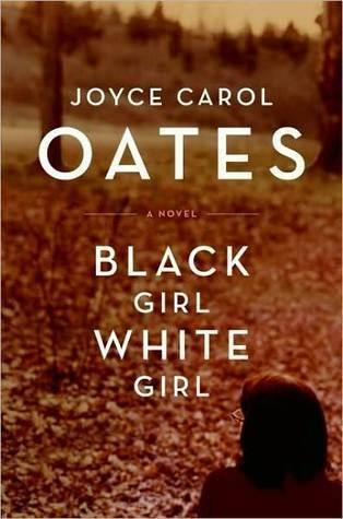 joyce carol oates,fille noire,fille blanche,roman,littérature anglaise,états-unis,jeunesse,famille,université,racisme,culture