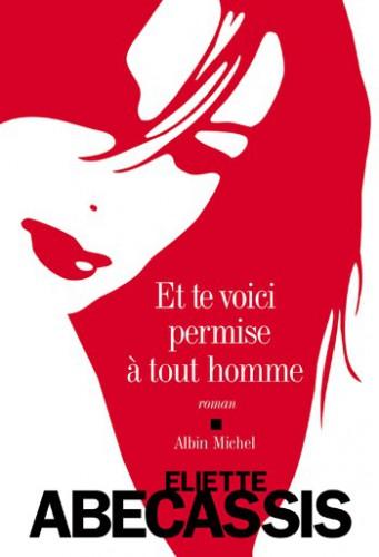 abécassis,et te voici permise à tout homme,roman,littérature française,religion juive,mariage,divorce,guet,amour,culture