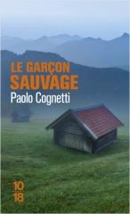 cognetti,le garçon sauvage,récit,carnet de montagne,italie,val d'aoste,alpage,solitude,nature,culture