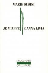 marie susini,je m'appelle anna livia,roman,littérature française,amour,inceste,solitude,culture