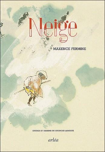 fermine,neige,récit,littérature française,dessin,georges lemoine,illustration,poésie,livre,relire,culture