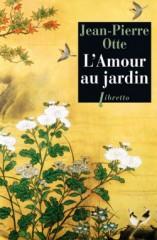 otte,l'amour au jardin,littérature française,belgique,france,nature,plantes,insectes,reproduction,sexualité,amour,jardin,culture
