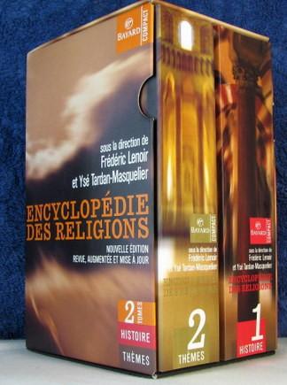 encyclopédie des religions,frédéric lenoir,ysé tardan-masquelier,croyances,rites,récits,mythes,foi,athéisme,pratique,culture