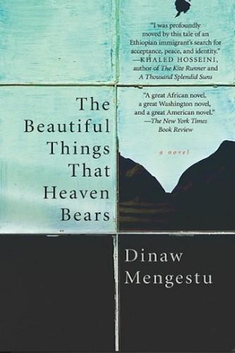 mengestu,les belles choses que porte le ciel,roman,littérature américaine,immigration,ethiopie,washington,culture