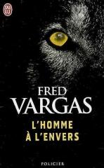 fred vargas,l'homme aux cercles bleus,l'homme à l'envers,littérature française,roman policier,adamsberg,enquête,culture
