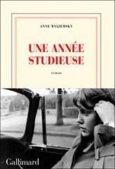 wiazemsky,une année studieuse,roman,littérature française,récit,godard,cinéma,tournages,amour,famille,culture