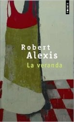 Alexis La véranda (couverture Points).jpg