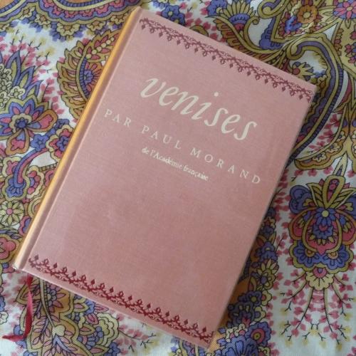 morand,paul,venises,récit,essai,venise,autoportrait,littérature française,culture